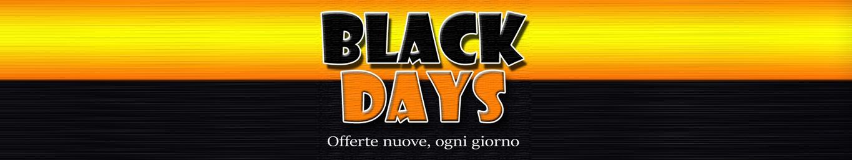 Black Daysofferte nuove ogni giorno